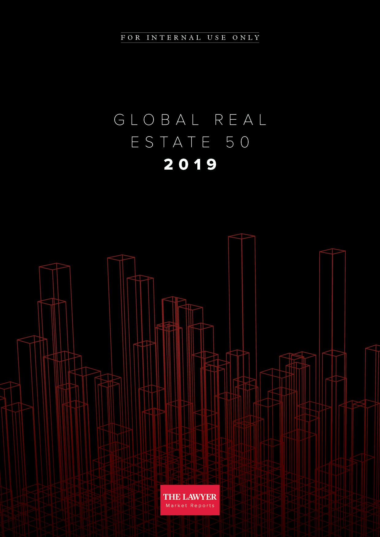 Global Real Estate 50 2019 report – The Lawyer | Legal